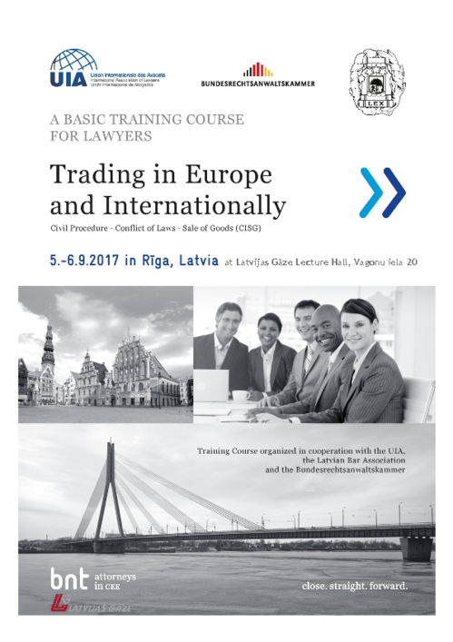 "Training course for lawyers ""Trading in Europe and Internationally: Civil Procedure - Conflict of Laws - Sale of Goods (CISG)"""